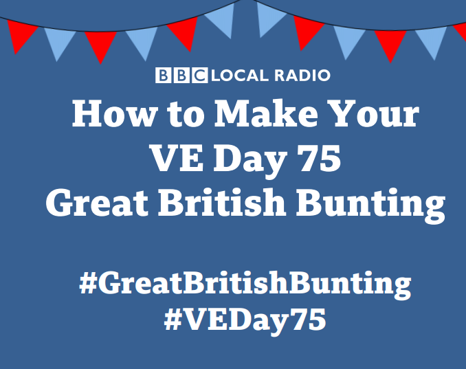 How to make VE Day bunting BBC Radio